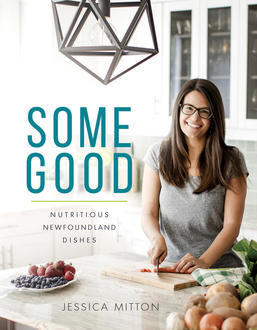 Test Kitchen: Nutritious Newfoundland