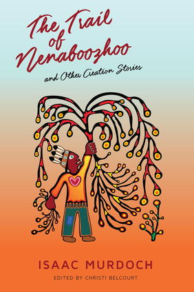 Beautiful Books: The Trail of Nenaboozhoo