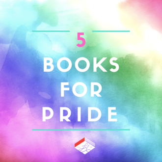 Five Books for Pride Month