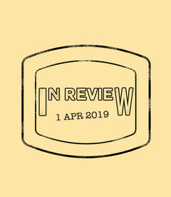 In Review: The Week of April 1st