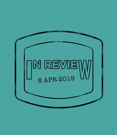 In Review: The Week of April 8th