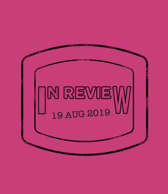In Review: The Week of August 19th