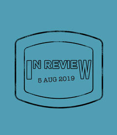 In Review: The Week of August 5th