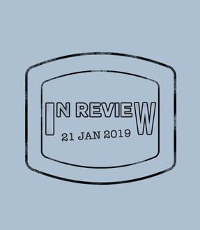 In Review: The Week of January 21st