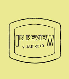 In Review: The Week of January 7th