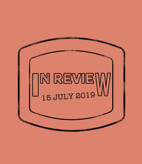In Review: The Week of July 15th