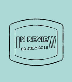 In Review: The Week of July 22nd