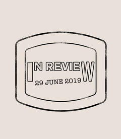 In Review: The Week of July 29th