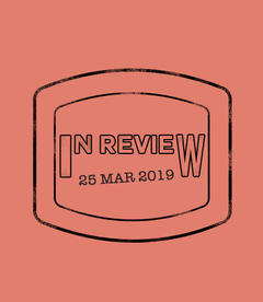 In Review: The Week of March 25th
