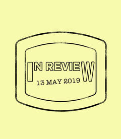 In Review: The Week of May 13th