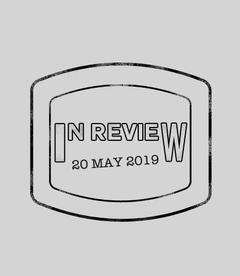In Review: The Week of May 20th