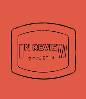 In Review: The Week of October 7th