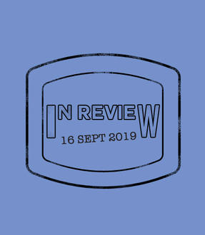 In Review: The Week of September 16th