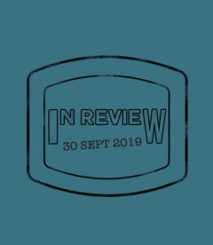 In Review: The Week of September 30th
