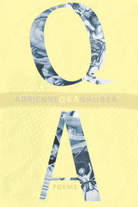 Poetry Grrrowl: Adrienne Gruber + Q & A