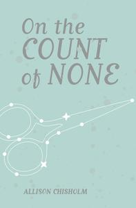 Poetry Grrrowl: On the Count of None + Allison Chisholm