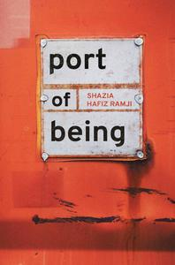 Poetry Grrrowl: Shazia Hafiz Ramji + Port of Being
