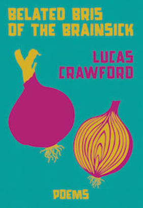 belated bris of the brainsick, book cover, lucas crawford