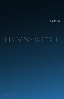 Poetry in Motion: Gender and Identity in Ali Blythe's Hymnswitch