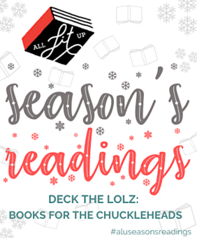 Season's Readings: Deck the Lolz
