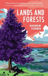 Short Story Month: Andrew Forbes' Lands and Forests