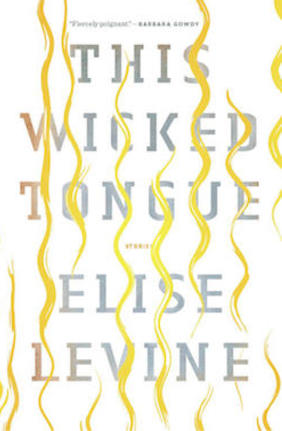 This Wicked Tongue, Book Cover, Author Elise Levine