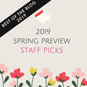 Spring Preview 2019: Staff Picks