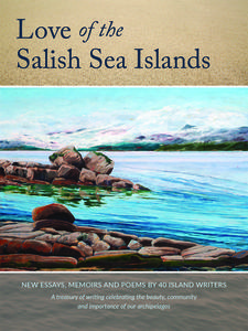 Where in Canada: Love of the Salish Sea Islands