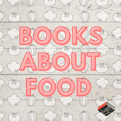 5 Books About Food to Devour