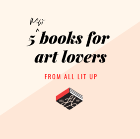 5 Books for Art Lovers