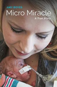 An Excerpt from Micro Miracle: A True Story for World Prematurity Day