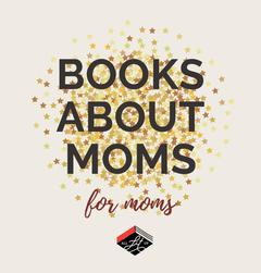 Books about moms for Mother's Day