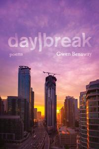 DiscoverVerse: Gwen Benaway + day/break