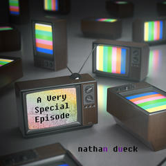DiscoverVerse: nathan dueck + A Very Special Episode