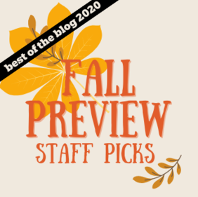 Fall Preview 2020: Staff Picks
