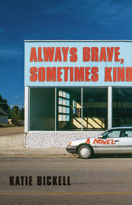 First Fiction Friday: Almost Brave, Sometimes Kind