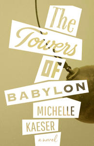 First Fiction Friday: The Towers of Babylon