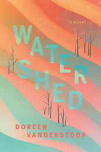 First Fiction Friday: Watershed