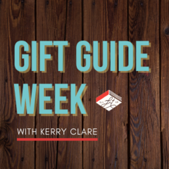 Gift Guide Week: Kerry Clare