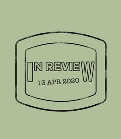 In Review: The Week of April 13th