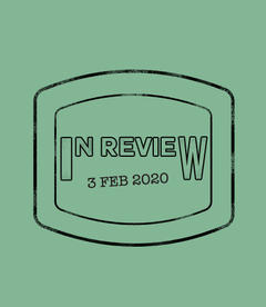 In Review: The Week of February 3rd