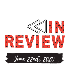 In Review: The Week of June 22nd