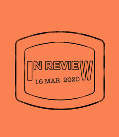 In Review: The Week of March 16th