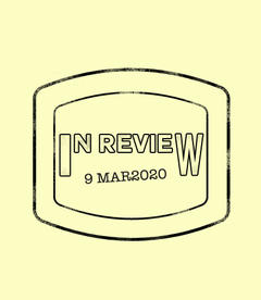 In Review: The Week of March 9th