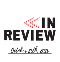 In Review: The Week of October 26th