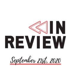 In Review: The Week of September 21st