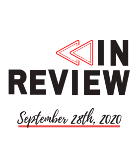 In Review: The Week of September 28th