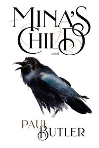mina's child, book cover, paul butler