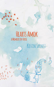 hearts amok, book cover, kevin spenst