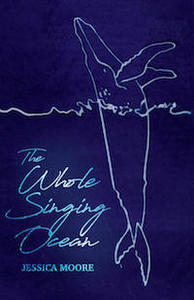 the whole singing ocean, book cover, jessica moore
